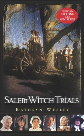 Salem Witch Trials by Kathryn Wesley