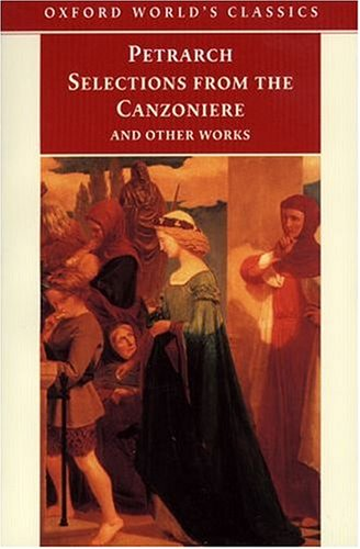 Selections from the Canzoniere: And Other Works