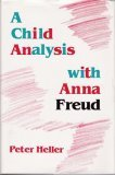 A Child Analysis with Anna Freud