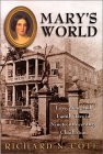 Mary's World: Love, War & Family Ties in Nineteenth-Century Charleston