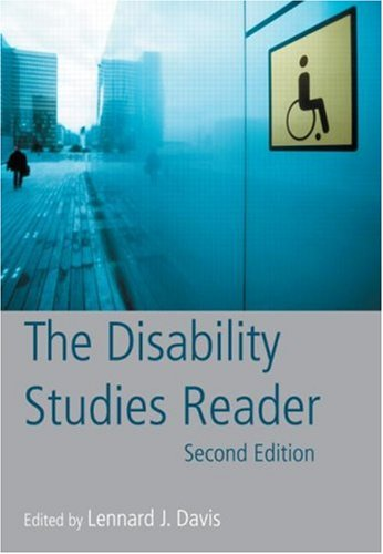 The Disability Studies Reader by Lennard J. Davis