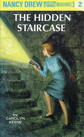The Hidden Staircase (Nancy Drew, #2)
