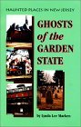 Ghosts of the Garden State: Haunted Places in New Jersey