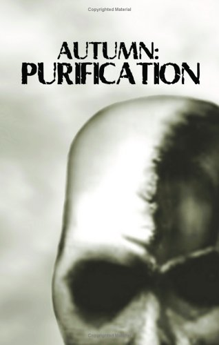Autumn: Purification (Autumn, #3)