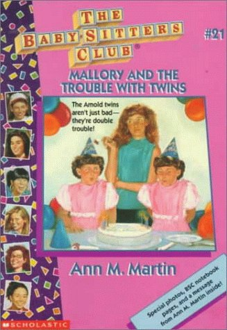 Mallory and the Trouble With Twins by Ann M. Martin