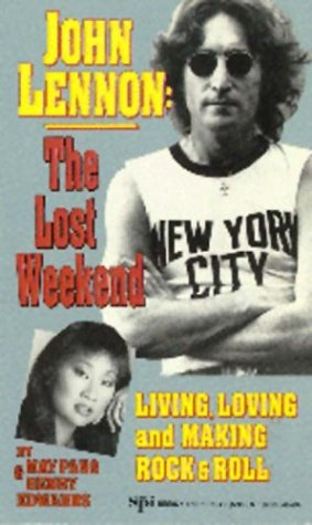 John Lennon: The Lost Weekend by Pang — Reviews ...