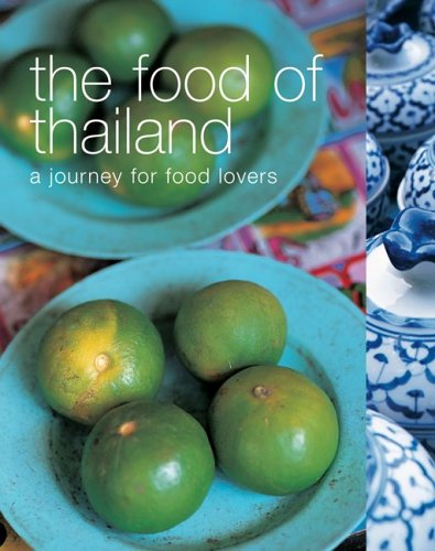 The Food of Thailand by Alan  Benson
