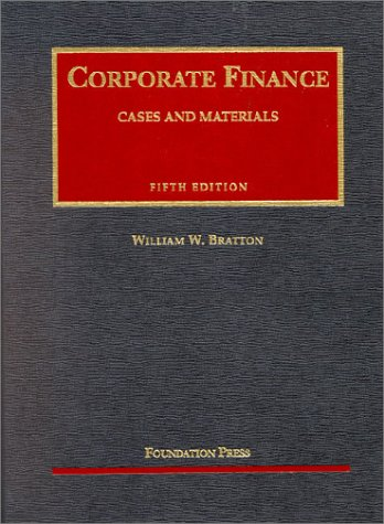 Corporate Finance: Cases and Materials (University Casebook)