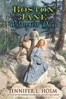 Wilderness Days by Jennifer L. Holm