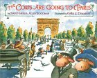 The Cows Are Going to Paris by David K. Kirby