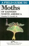 A Field Guide to Moths of Eastern North America