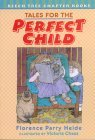 Tales for the Perfect Child by Florence Parry Heide
