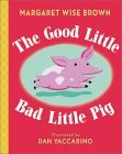 The Good Little Bad Little Pig