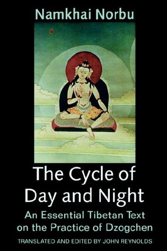 Cycle of Day and Night by Namkhai Norbu