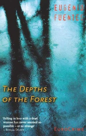 The Depths of the Forest by Eugenio Fuentes