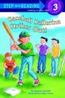 Baseball Ballerina Strikes Out! (Step-Into-Reading, Step 3)
