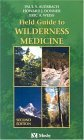 Field Guide to Wilderness Medicine by Paul S. Auerbach