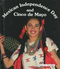 Mexican Independence Day and Cinco de Mayo