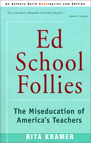 Ed School Follies by Rita Kramer