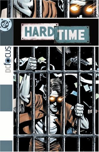 Hard Time by Steve Gerber