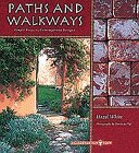 Paths and Walkways: Simple Projects, Contemporary Designs