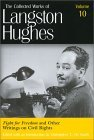 Fight for Freedom and Other Writings on Civil Rights by Langston Hughes