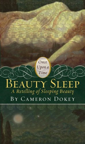 "Beauty Sleep: A Retelling of ""Sleeping Beauty"""