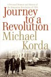 Journey to a Revolution by Michael Korda