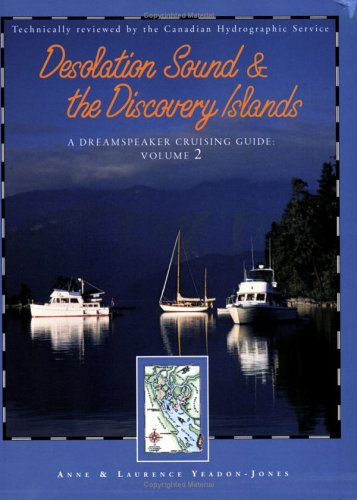 Desolation Sound and the Discovery Islands by Anne Yeadon-Jones
