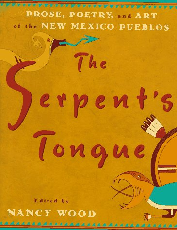 The Serpent's Tongue by Nancy Wood