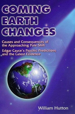 Coming Earth Changes by William Hutton