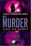 MR Murder by Laura Van Wormer