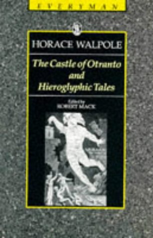 The Castle of Otranto and Hieroglyphic Tales