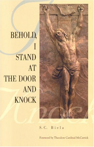 Behold, I Stand at the Door and Knock by Slawomir Biela