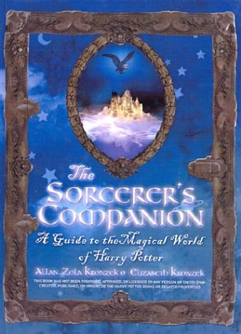 Sorcerer's Companion: A Guide to the Magical World of Harry Potter
