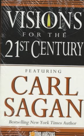 Visions for the 21st Century by Carl Sagan