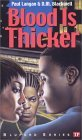 Blood Is Thicker (Bluford, #8)