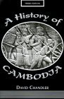 A History of Cambodia (Third Edition)
