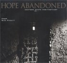Hope Abandoned: Eastern State Penitentiary
