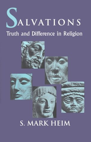 Free download online Salvations: Truth and Difference in Religion (THEOLOGY IN GLOBAL PERSPECTIVE) PDF