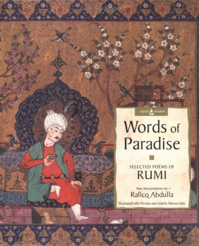 Words of Paradise by Rumi