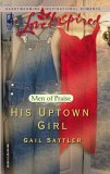 His Uptown Girl by Gail Sattler