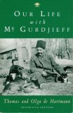 Our Life with Mr. Gurdjieff