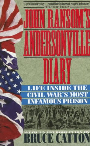 Andersonville Diary by John L. Ransom