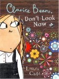 Clarice Bean, Don't Look Now by Lauren Child
