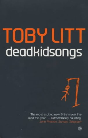 Deadkidsongs by Toby Litt