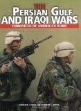 The Persian Gulf and Iraqi Wars