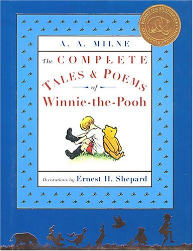 The Complete Tales & Poems of Winnie-the-Pooh by A.A. Milne