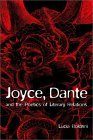 Joyce, Dante, and the Poetics of Literary Relations by Lucia Boldrini