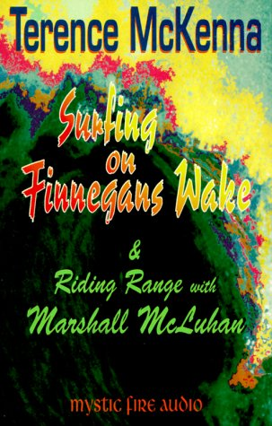 Surfing on Finnegans Wake & Riding Range with Marshall McLuhan